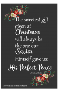 The sweetest gift given at Christmas will always be the one our Savior Himself gave us: His perfect peace.