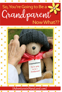 Becoming a grandparent - Adventures in NanaLand
